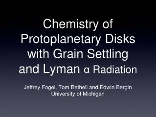 Chemistry of Protoplanetary Disks with Grain Settling and Lyman  α  Radiation