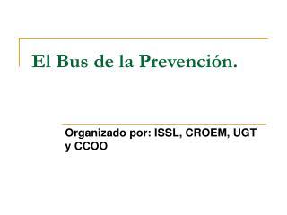 El Bus de la Prevenci�n.