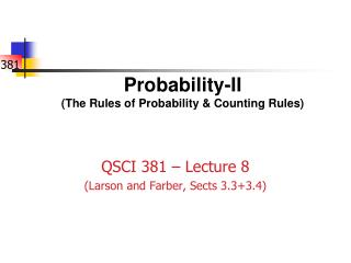 Probability-II (The Rules of Probability & Counting Rules)