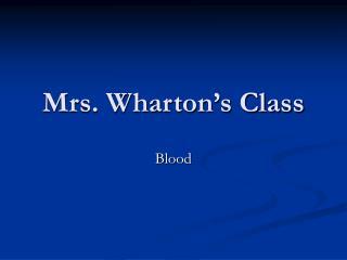Mrs. Wharton's Class