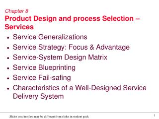 Chapter 8 Product Design and process Selection   Services