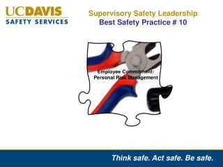 Supervisory Safety Leadership  Best Safety Practice # 10