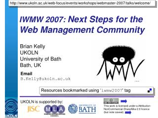 IWMW 2007:  Next Steps for the Web Management Community