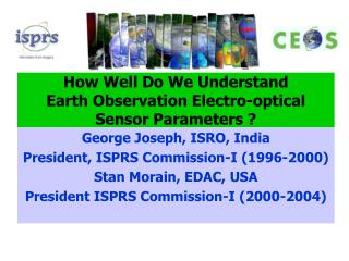 How Well Do We Understand Earth Observation Electro-optical Sensor Parameters ?