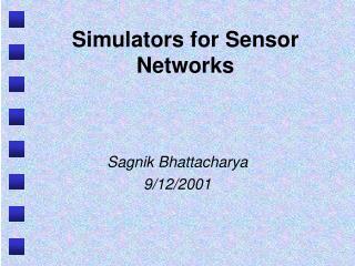 Simulators for Sensor Networks