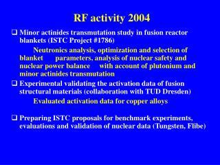 RF activity 2004
