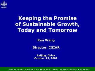 Keeping the Promise  of Sustainable Growth,  Today and Tomorrow