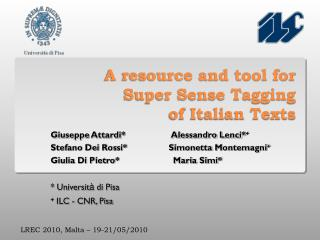 A resource and tool for  Super Sense Tagging  of Italian Texts