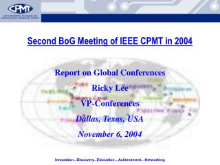 Second BoG Meeting of IEEE CPMT in 2004