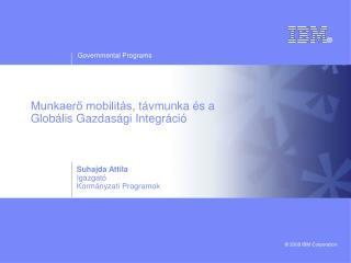 Munkaerő mobilitás ,  távmunka és a  Globális Gazdasági Integráció