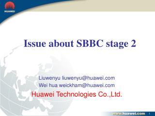 Liuwenyu liuwenyu@huawei Wei hua weickham@huawei Huawei Technologies Co.,Ltd.