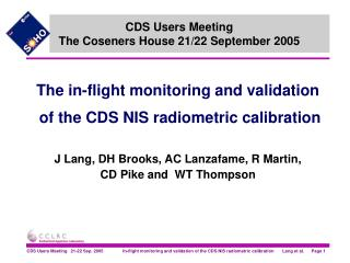 CDS Users Meeting  The Coseners House 21/22 September 2005