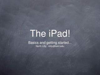 The iPad!