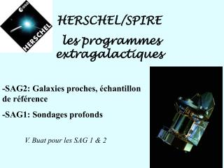 HERSCHEL/SPIRE  les programmes extragalactiques