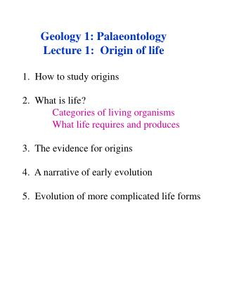 Geology 1: Palaeontology Lecture 1:  Origin of life