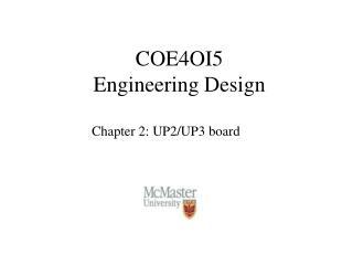COE4OI5 Engineering Design