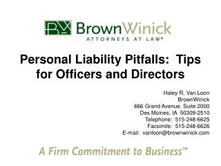 Personal Liability Pitfalls:  Tips for Officers and Directors