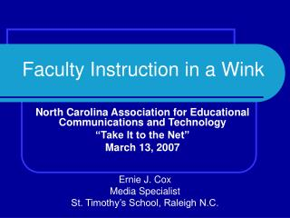 "North Carolina Association for Educational Communications and Technology ""Take It to the Net"""