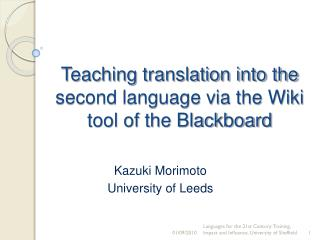 Teaching translation into the second language via the Wiki tool of the Blackboard