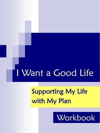 I Want a Good Life