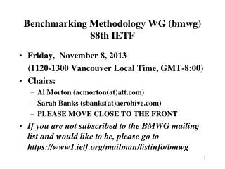 Benchmarking Methodology WG (bmwg) 88th IETF