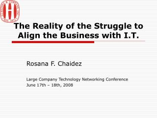 The Reality of the Struggle to Align the Business with I.T.