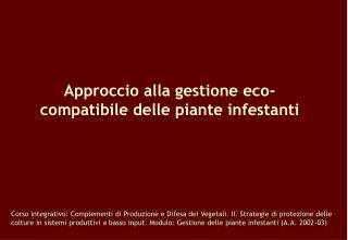 Approccio alla gestione eco-compatibile delle piante infestanti