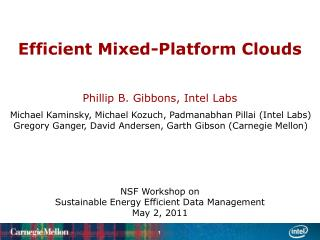 Efficient Mixed-Platform Clouds