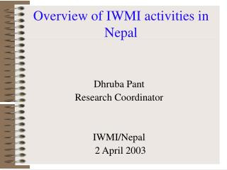 Overview of IWMI activities in Nepal