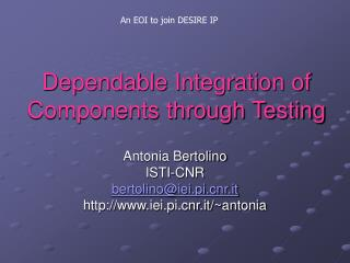 Dependable Integration of Components through Testing