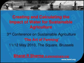 Creating and Calculating the Impact of Water for Sustainable Agriculture