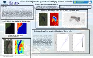 Case studies of potential applications for highly resolved shorelines