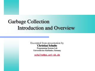Garbage Collection 	Introduction and Overview