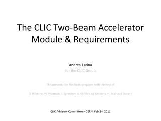 The CLIC Two-Beam Accelerator Module & Requirements