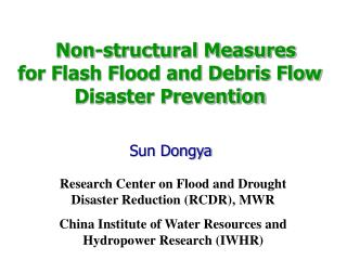 Non-structural Measures  for Flash Flood and Debris Flow  Disaster Prevention