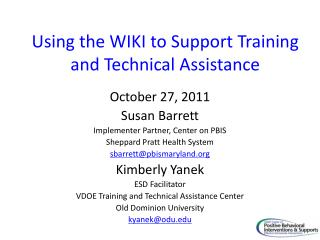 Using the WIKI to Support Training and Technical Assistance