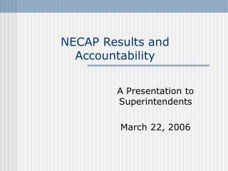 NECAP Results and Accountability