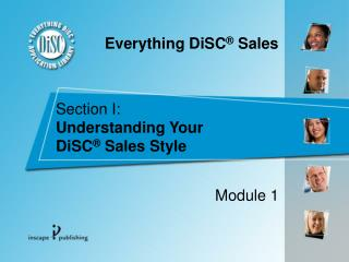 Section I:  Understanding Your  DiSC  Sales Style