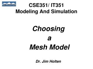 CSE351/ IT351 Modeling And Simulation