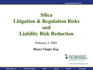 Silica Litigation  Regulation Risks  and  Liability Risk Reduction
