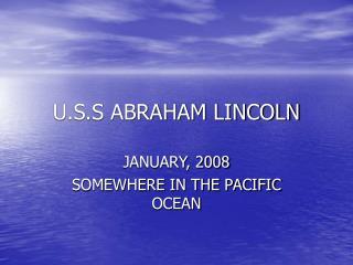 U.S.S ABRAHAM LINCOLN