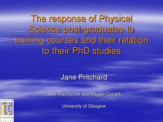 Jane Pritchard Jane MacKenzie and Maggie Cusack University of Glasgow