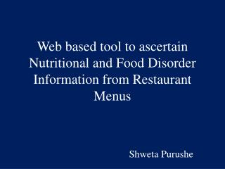 Web based tool to ascertain Nutritional and Food Disorder Information from Restaurant Menus