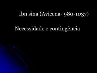 Ibn sina (Avicena- 980-1037)