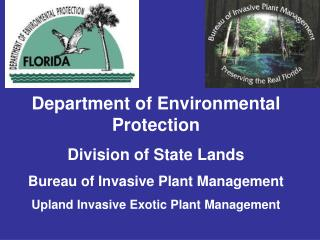 Department of Environmental Protection Division of State Lands Bureau of Invasive Plant Management