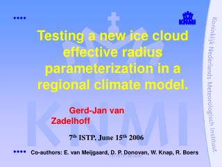 Testing a new ice cloud effective radius parameterization in a regional climate model.