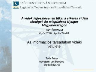 A vidék fejlesztésének titka, a sikeres vidéki térségek és települések Nyugat-Magyarországon