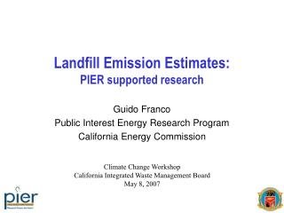 Landfill Emission Estimates:  PIER supported research
