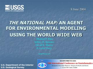 THE NATIONAL MAP: AN AGENT FOR ENVIRONMENTAL MODELING USING THE WORLD WIDE WEB