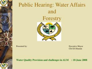 Public Hearing: Water Affairs and  Forestry